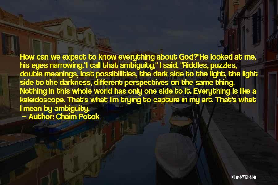 Chaim Potok Quotes 1861792