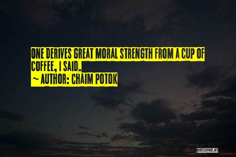Chaim Potok Quotes 2000278