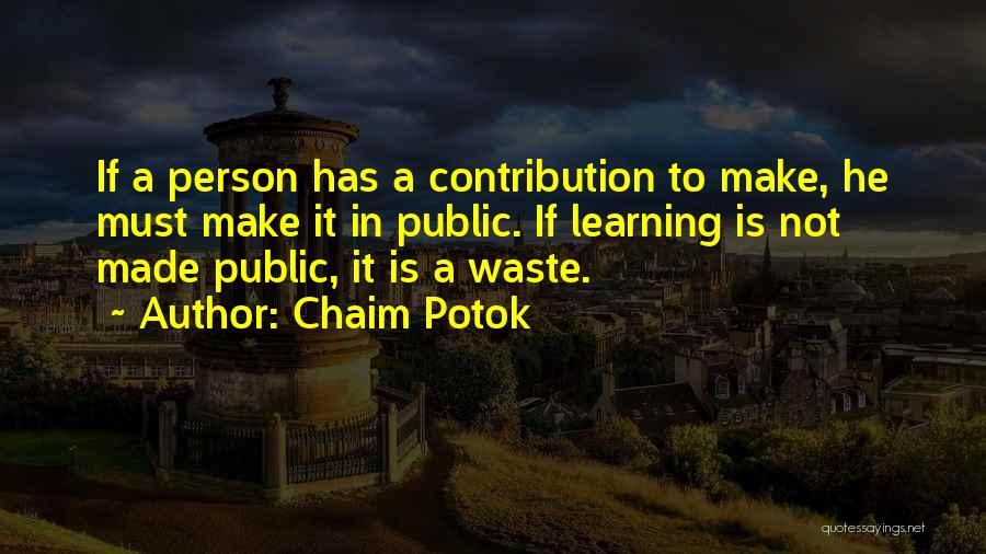 Chaim Potok Quotes 2128226