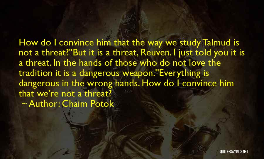 Chaim Potok Quotes 2186066