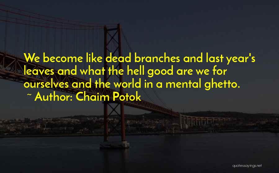 Chaim Potok Quotes 248192
