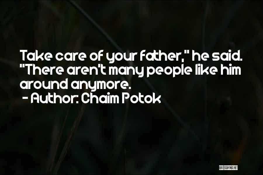 Chaim Potok Quotes 482289
