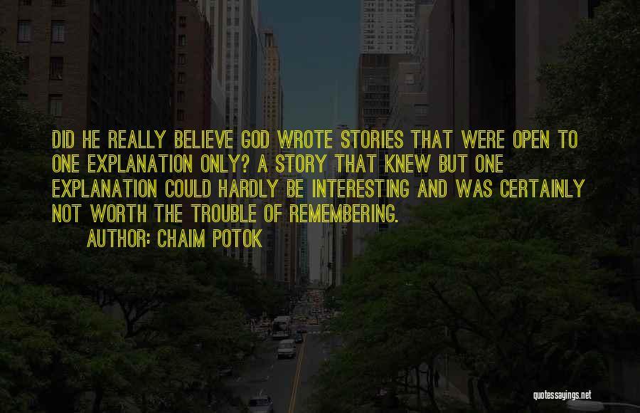 Chaim Potok Quotes 565618