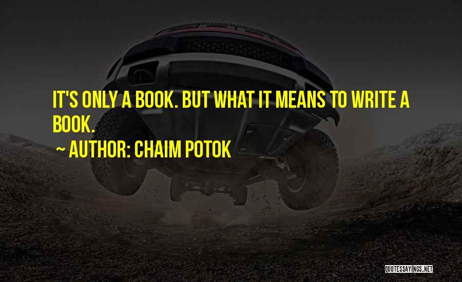 Chaim Potok Quotes 908082