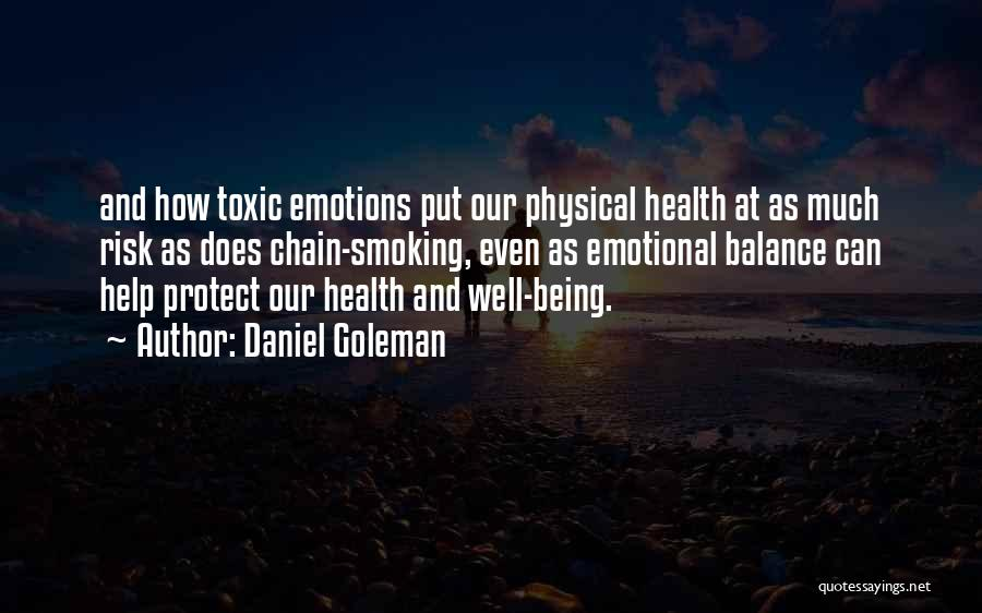 Chain Smoking Quotes By Daniel Goleman