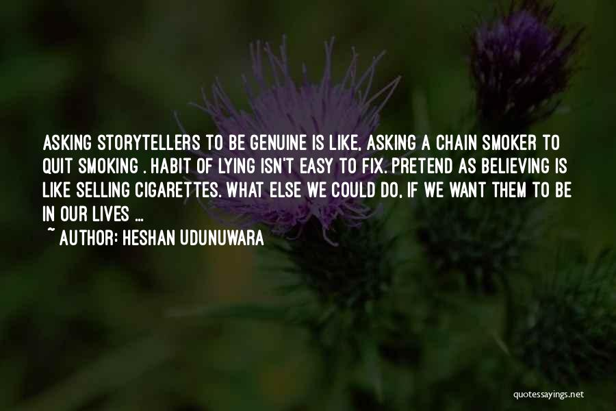 Chain Smoking Quotes By Heshan Udunuwara