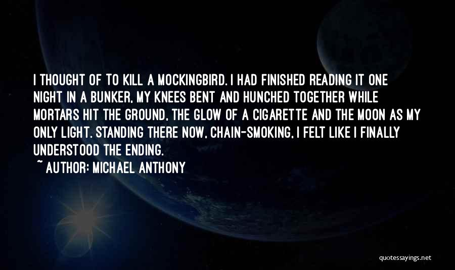 Chain Smoking Quotes By Michael Anthony