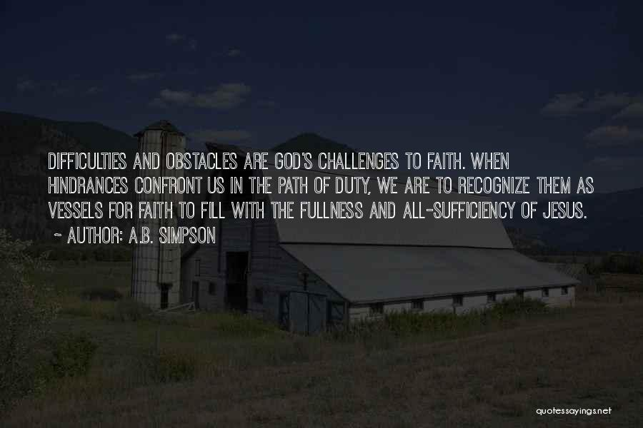 Challenges And Faith Quotes By A.B. Simpson