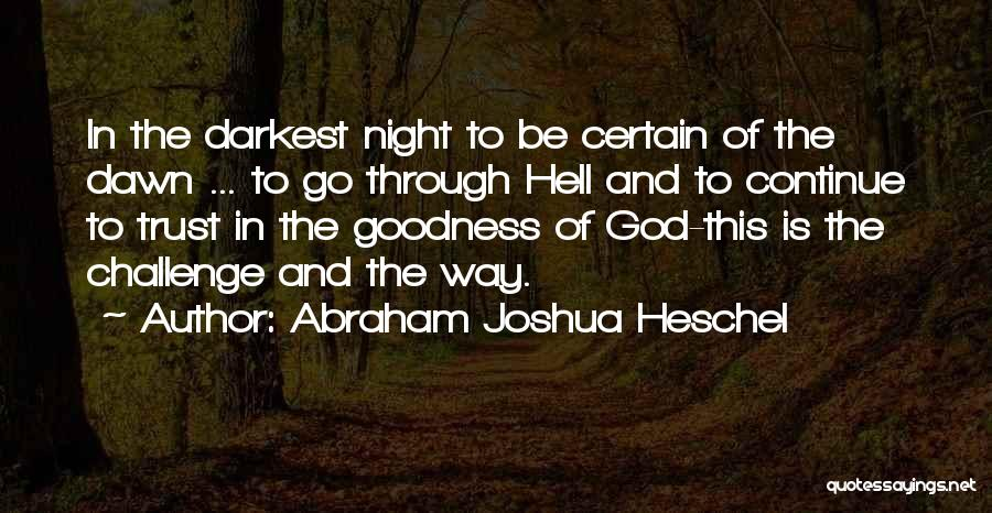 Challenges And Faith Quotes By Abraham Joshua Heschel