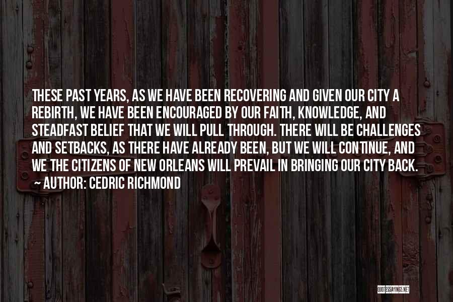 Challenges And Faith Quotes By Cedric Richmond