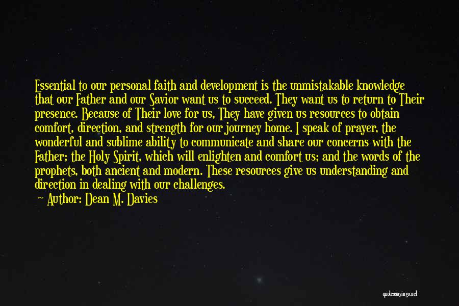 Challenges And Faith Quotes By Dean M. Davies