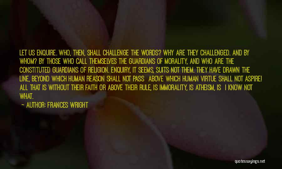 Challenges And Faith Quotes By Frances Wright