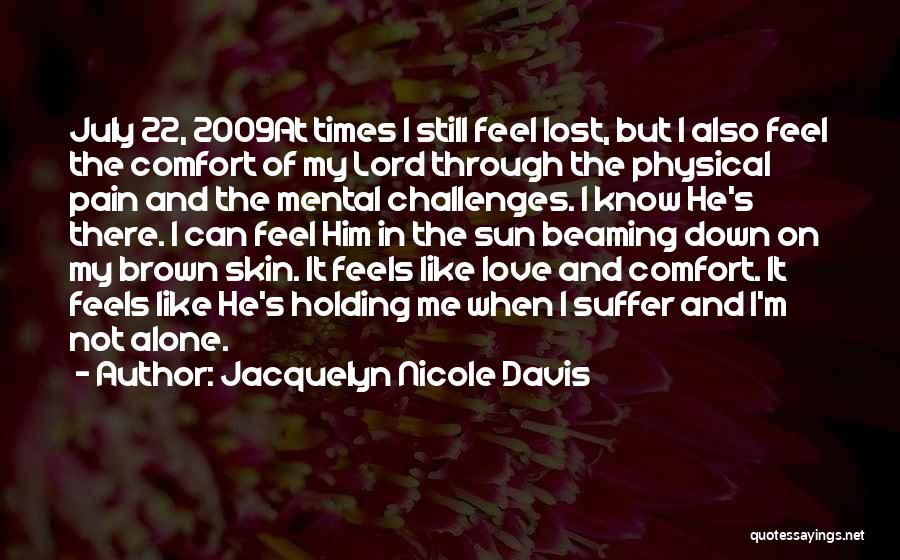 Challenges And Faith Quotes By Jacquelyn Nicole Davis