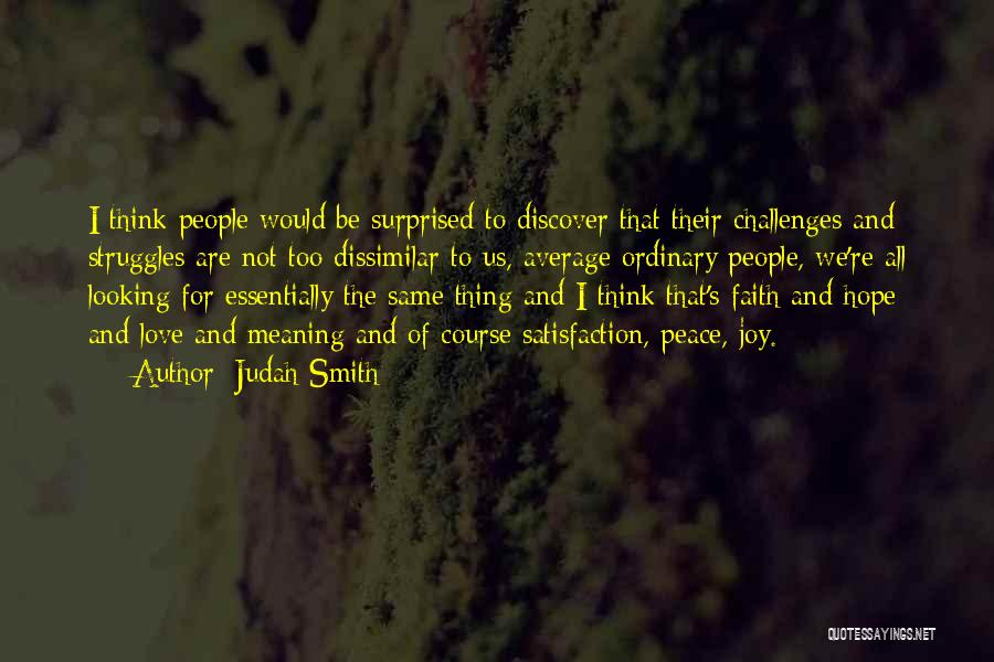 Challenges And Faith Quotes By Judah Smith