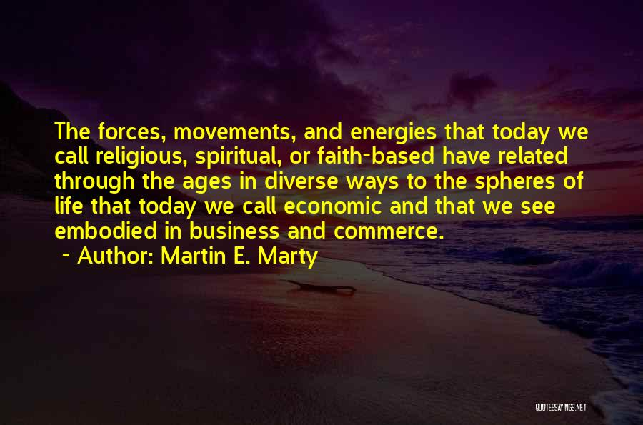 Challenges And Faith Quotes By Martin E. Marty