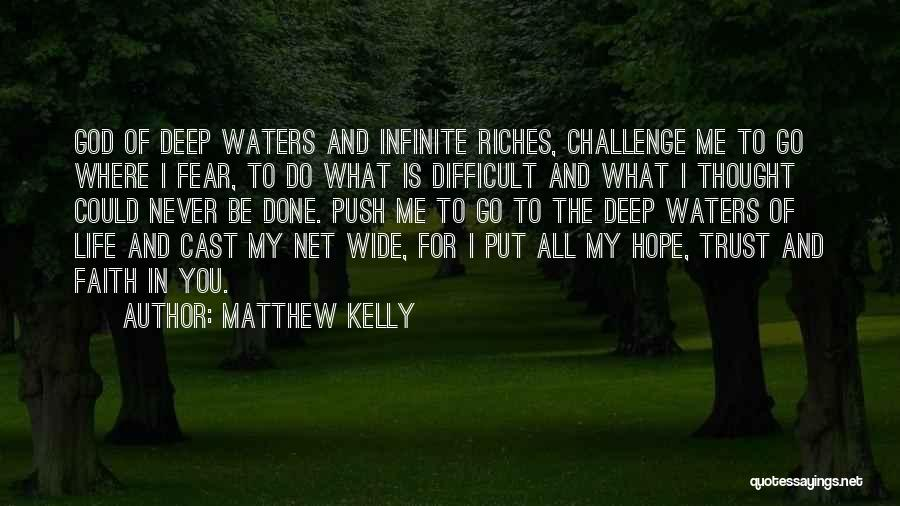 Challenges And Faith Quotes By Matthew Kelly