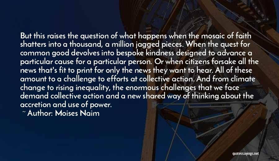 Challenges And Faith Quotes By Moises Naim
