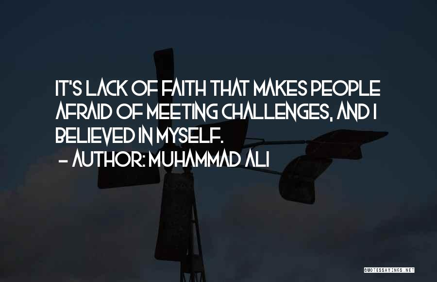 Challenges And Faith Quotes By Muhammad Ali