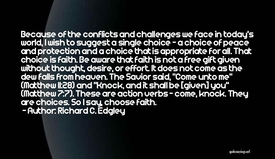 Challenges And Faith Quotes By Richard C. Edgley
