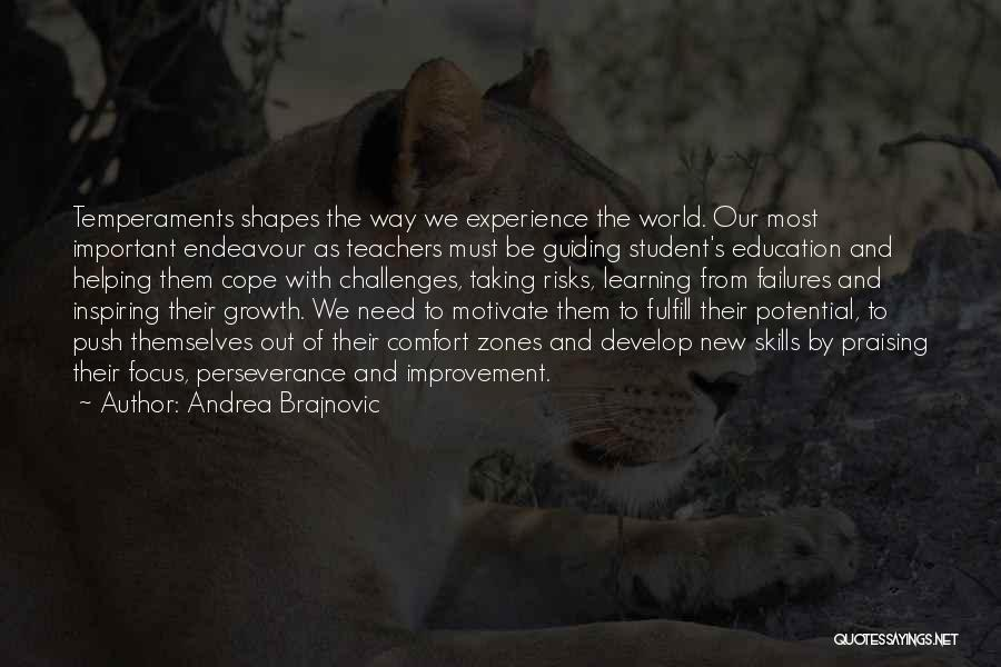 Challenges And Growth Quotes By Andrea Brajnovic