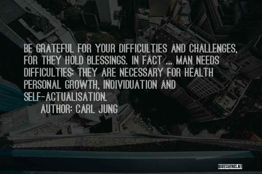 Challenges And Growth Quotes By Carl Jung