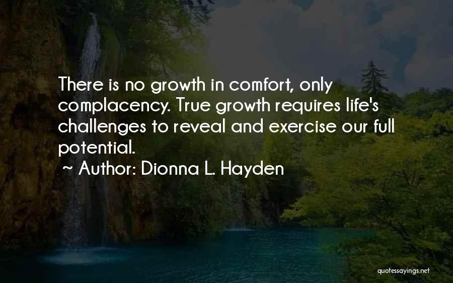 Challenges And Growth Quotes By Dionna L. Hayden