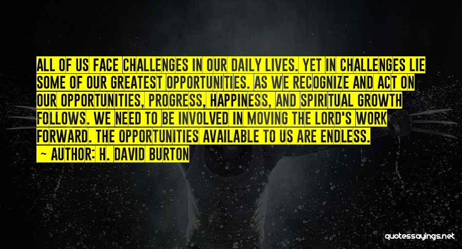 Challenges And Growth Quotes By H. David Burton