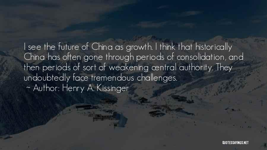 Challenges And Growth Quotes By Henry A. Kissinger
