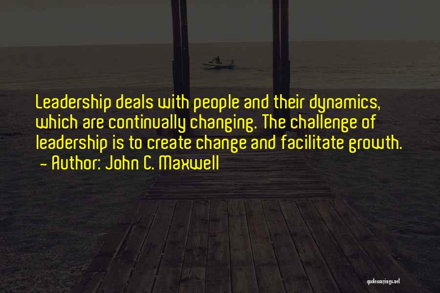 Challenges And Growth Quotes By John C. Maxwell