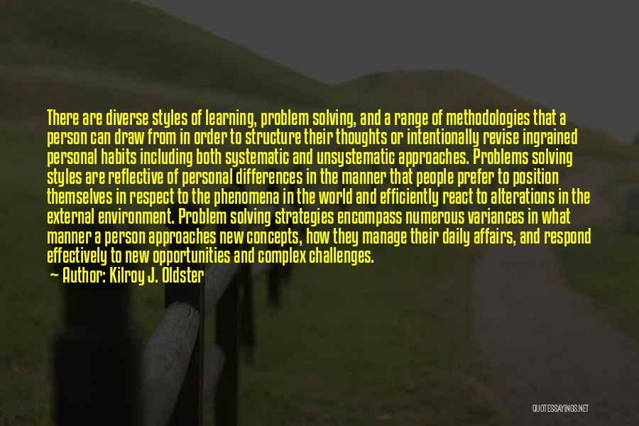 Challenges And Growth Quotes By Kilroy J. Oldster