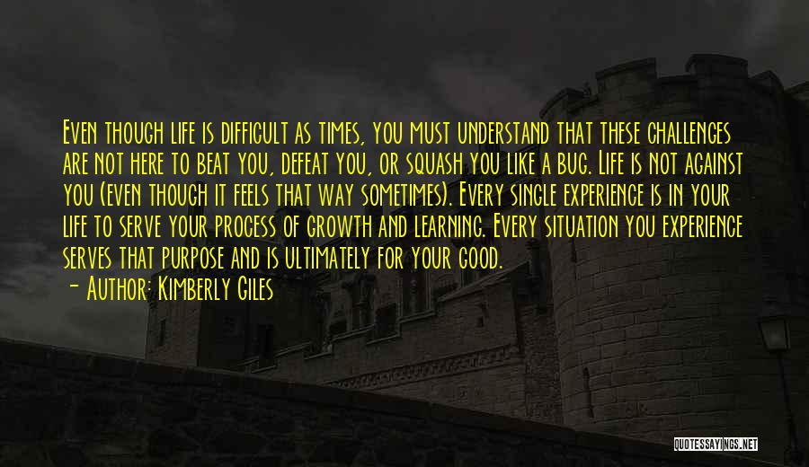 Challenges And Growth Quotes By Kimberly Giles