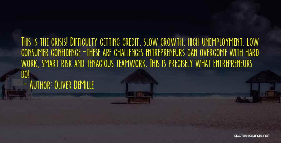 Challenges And Growth Quotes By Oliver DeMille