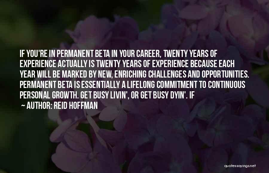 Challenges And Growth Quotes By Reid Hoffman