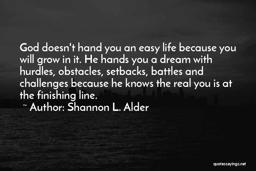 Challenges And Growth Quotes By Shannon L. Alder