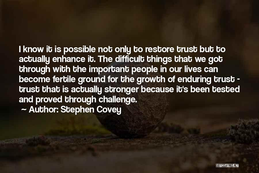 Challenges And Growth Quotes By Stephen Covey