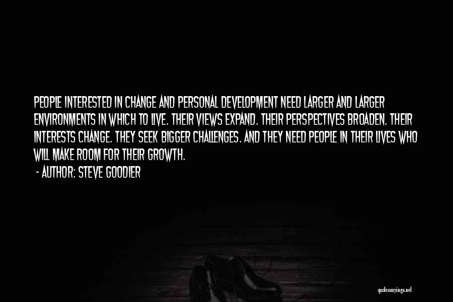 Challenges And Growth Quotes By Steve Goodier