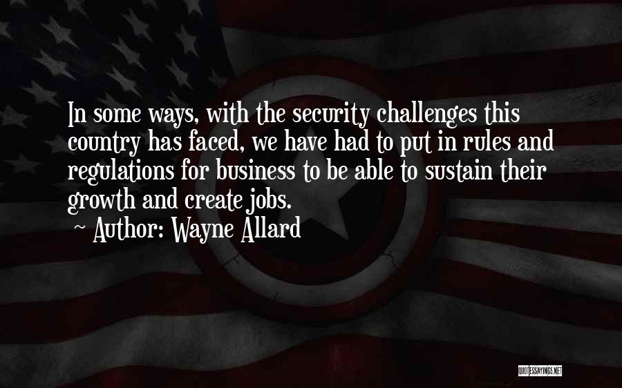 Challenges And Growth Quotes By Wayne Allard