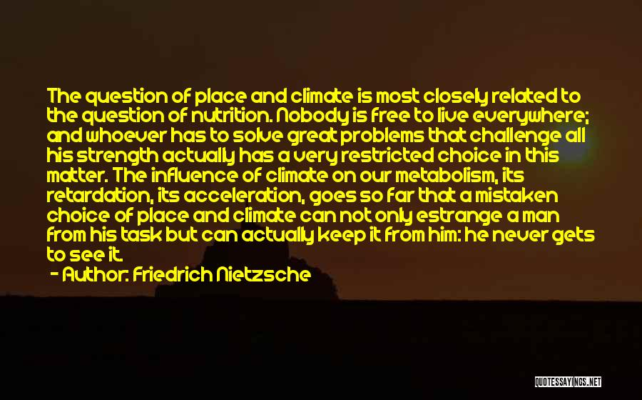 Challenges And Strength Quotes By Friedrich Nietzsche