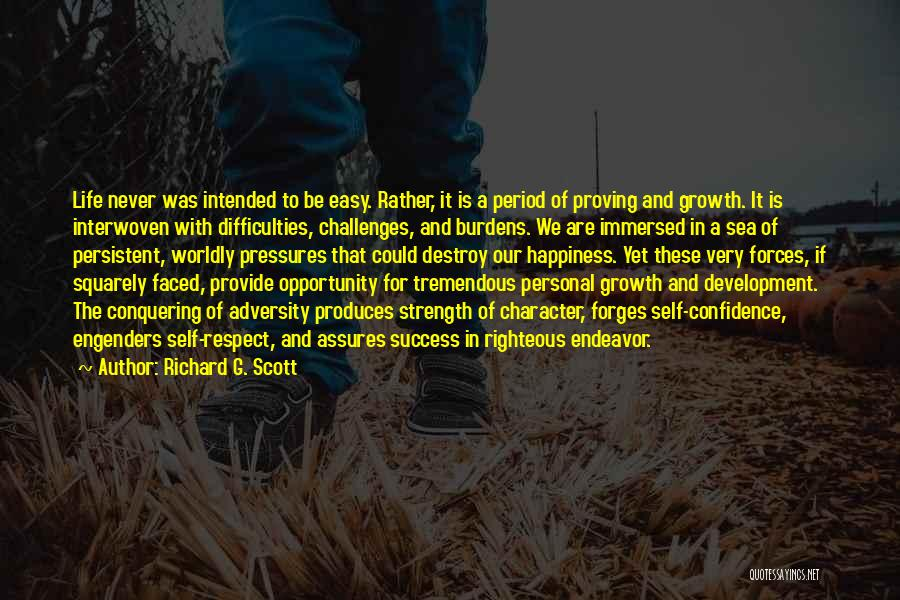 Challenges And Strength Quotes By Richard G. Scott