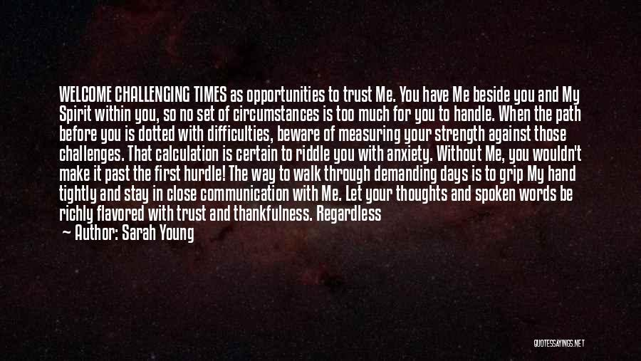 Challenges And Strength Quotes By Sarah Young