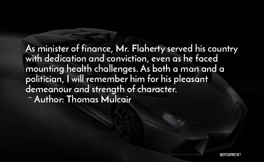 Challenges And Strength Quotes By Thomas Mulcair