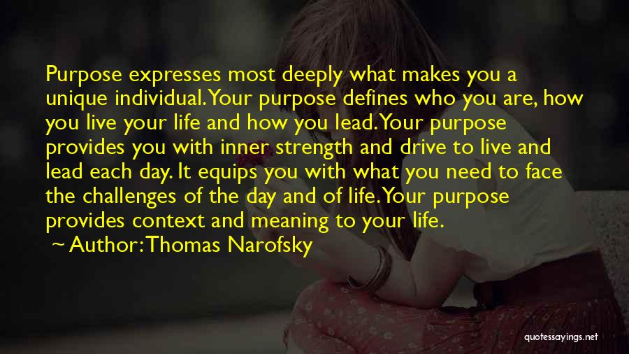 Challenges And Strength Quotes By Thomas Narofsky