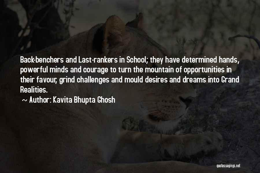Challenges Into Opportunities Quotes By Kavita Bhupta Ghosh