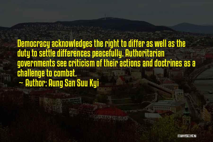 Challenges Of Democracy Quotes By Aung San Suu Kyi