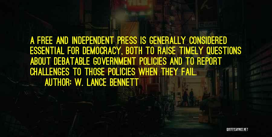 Challenges Of Democracy Quotes By W. Lance Bennett