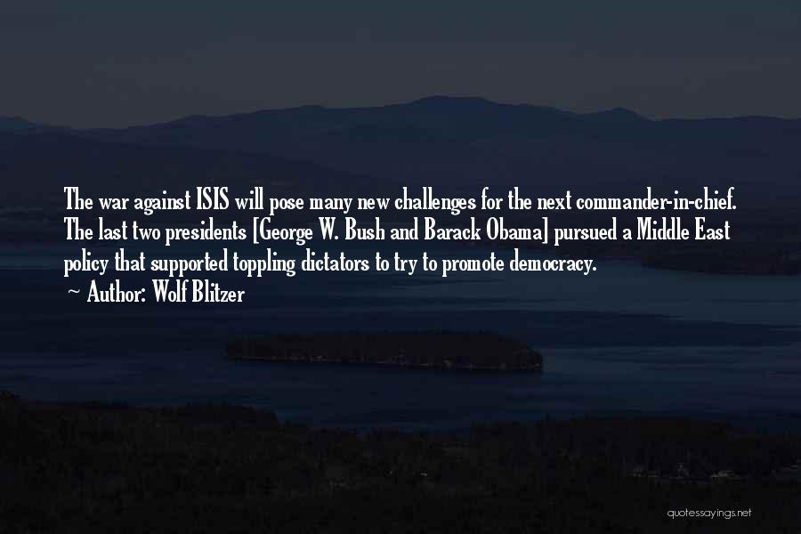 Challenges Of Democracy Quotes By Wolf Blitzer