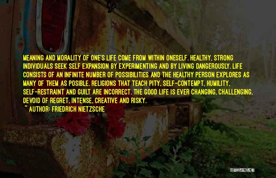 Challenging Oneself Quotes By Friedrich Nietzsche