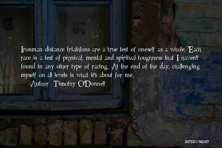 Challenging Oneself Quotes By Timothy O'Donnell