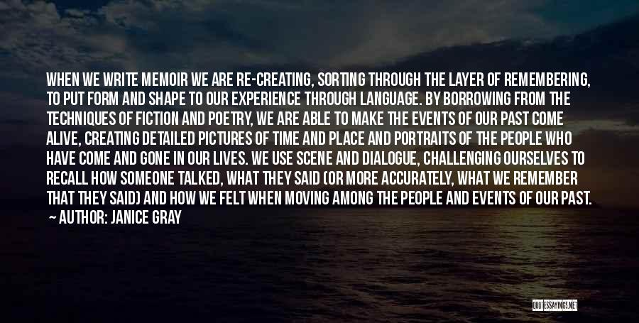 Challenging Ourselves Quotes By Janice Gray