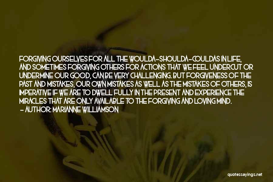 Challenging Ourselves Quotes By Marianne Williamson
